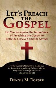 Lets Preach The Gospel